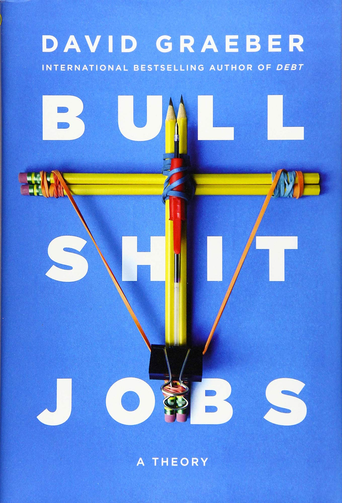 David Graeber's book explores the explosion of seemingly meaningless, unfulfilling (simply bullshit) jobs